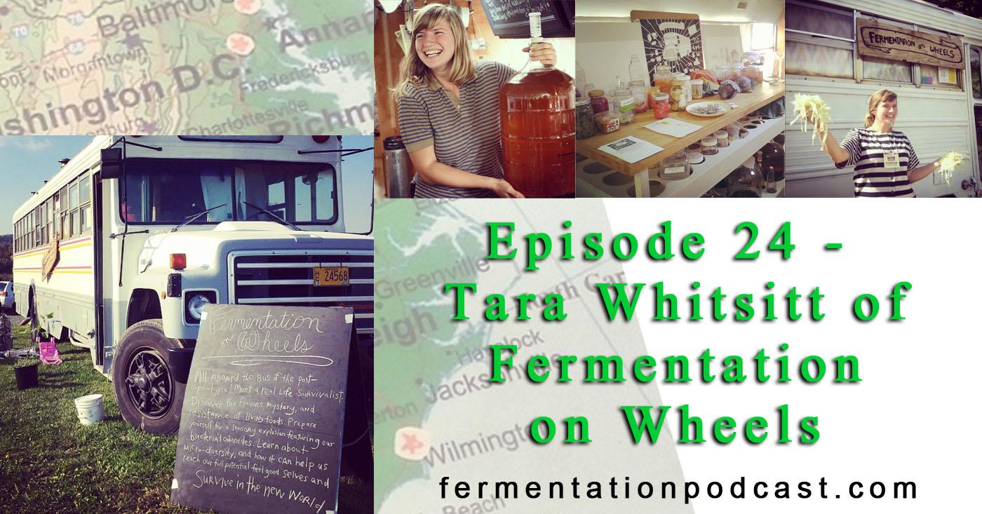 Tara Whitsitt of Fermentation on Wheels